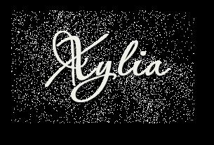*** Xylia ***