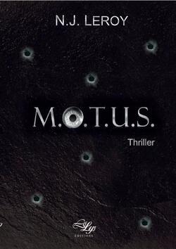 M.O.T.U.S - N.J. Leroy (Lilys Editions)