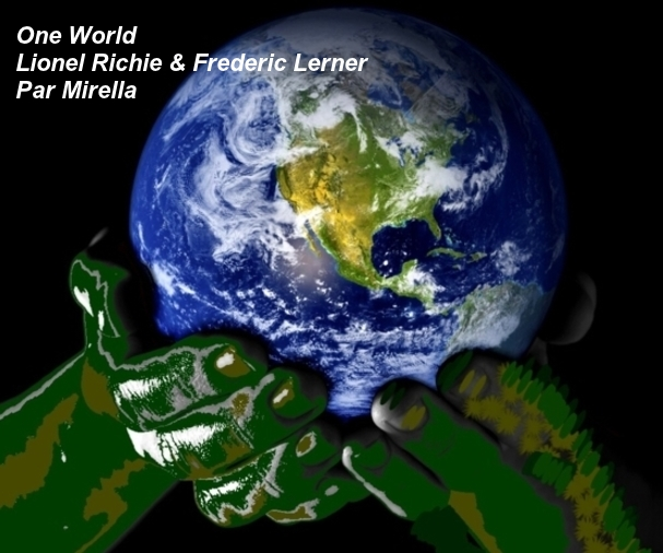 One World     Lionel Richie & Frederic Lerner   Par Mirella