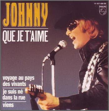 Johnny Hallyday - Que je t'aime (1969)