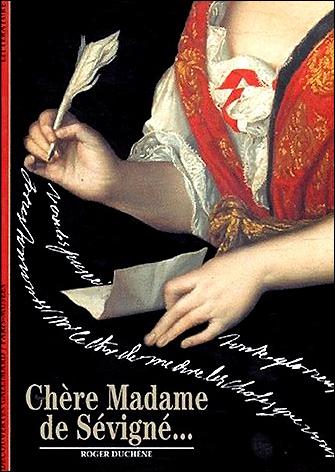 """""""""""  Madame de SEVIGNE  & son CHÂTEAU en BRETAGNE . """""""""""