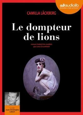 Le dompteur de Lions de Camilla Lackberg