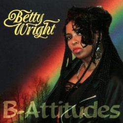 Betty Wright - B. Attitudes - Complete CD