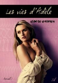 Les vies d'Adèle (Léon de Griffes)
