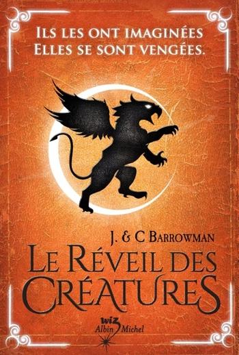 Le réveil des créatures - John & Carol Barrowman