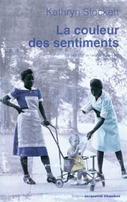 """La couleur des sentiments"" de Kathryn Stockett"