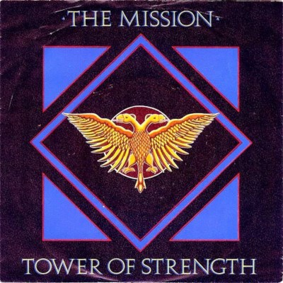 Mission - Tower Of Strength - 1987