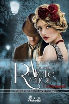 Les aventures d'Aliette Renoir I-La secte d'Abaddon by Cécilia Correia