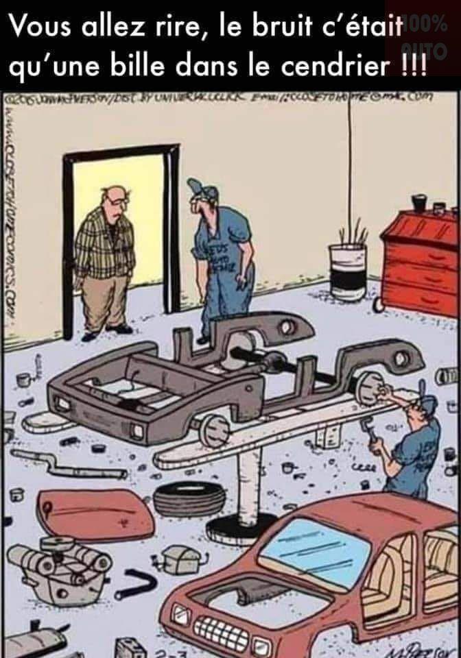 Peut être une image de texte qui dit 'Vous allez rire, le bruit c'était qu'une une bille dans le cendrier!!! FPt T ceRe'