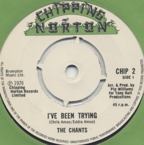 The Chants : I've Been Trying
