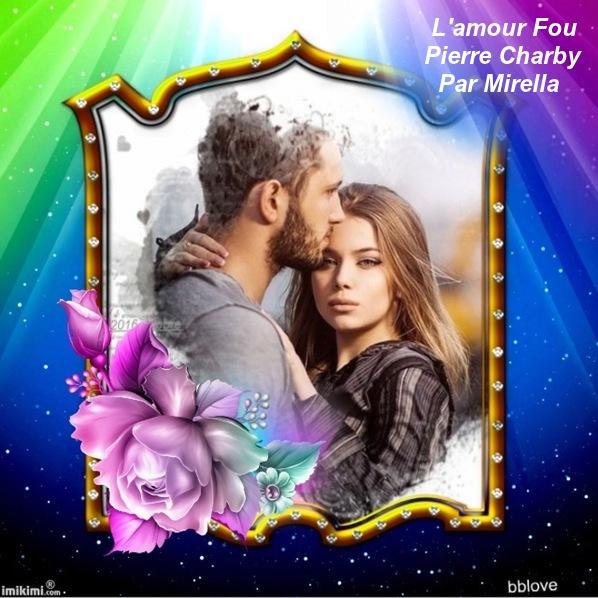 L'amour Fou   Pierre Charby   Par Mirella