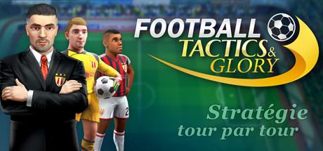 News : Football, Tactics and Glory en bêta--