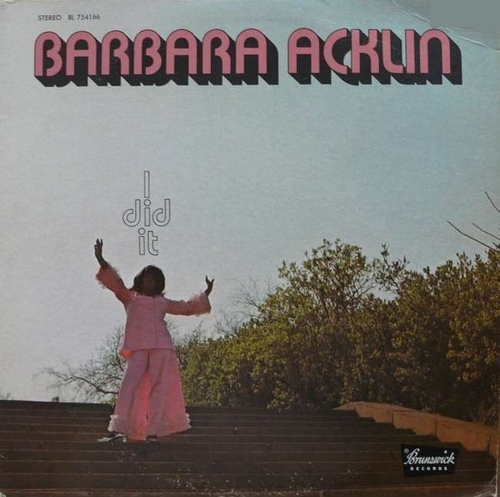 "Barbara Acklin :Album "" I Did It "" Brunswick Records BL 754166 [ US ]"