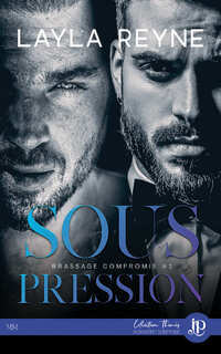 Sous Pression, tome 1 : Brassage compromis (Layla Reyne)