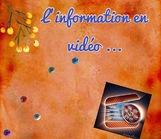 L'information en vidéo...