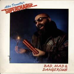 Supercharge - Bad, Mad & Dangerous - Complete LP