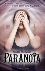 Paranoïa de Melissa Bellevigne