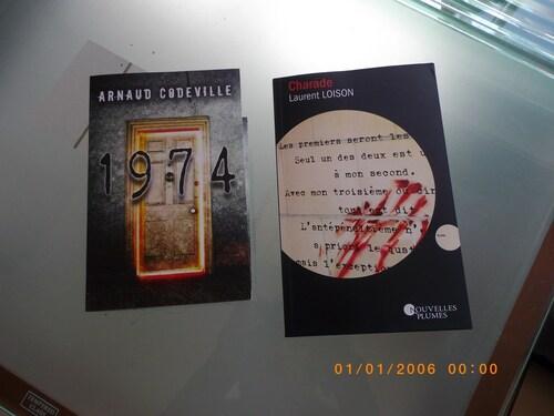 Livres reçus : Charade de Laurent LOISON et 1974 d'Arnaud Codeville