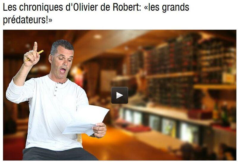 Chronique du 1 juillet 2014, Olivier de Robert raconte : «Les grands prédateurs!»