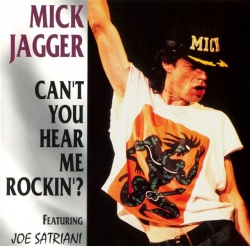 MICK JAGGER - Can't You Hear Me Rocking ?