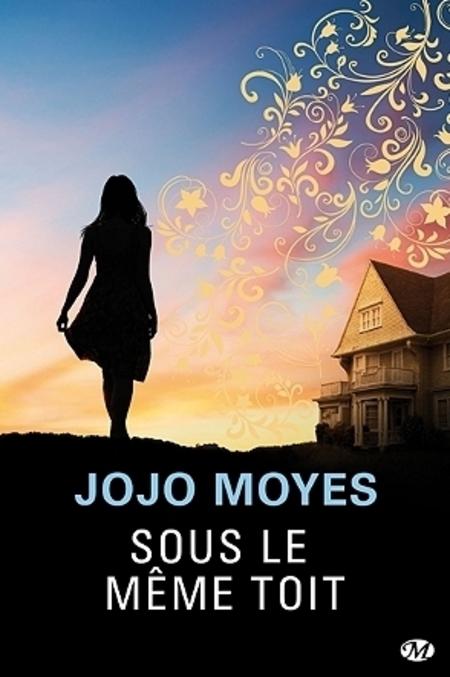 Sous le même toit de Jojo Moyes