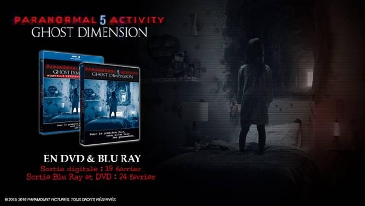 Paranormal Activity 5 : Ghost Dimension - en Blu-ray 3D, Blu-ray et DVD le 24 Février 2016 !