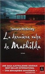 La dernière valse de Mathilda, Tamara McKINLEY
