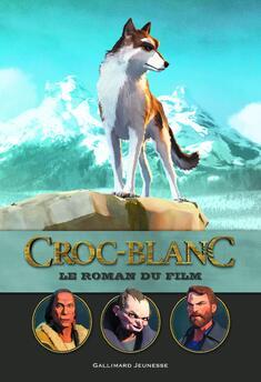 Croc Blanc : le roman du film