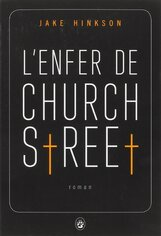 L'enfer de Church Street de Jake Hinkson