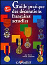 Guide des décorations françaises actuelles
