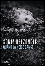 Quand la neige danse de Sonja Delzongle