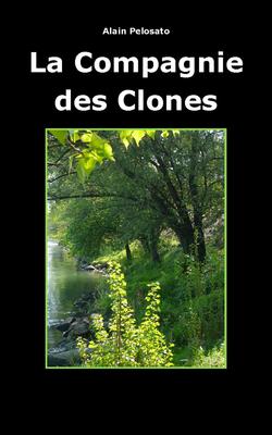 La Compagnie des clones et mes écrits pour science fiction magazine