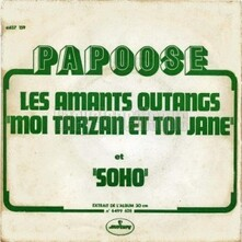PAPOOSE 45T Les amants outangs