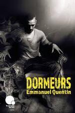 Dormeurs - Emmanuel Quentin -