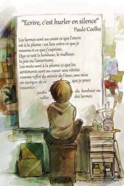 """Écrire, c'est hurler en silence."" - Paulo Coelho"