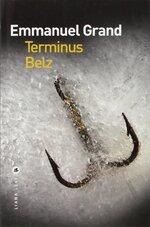 Terminus Belz, Emmanuel GRAND