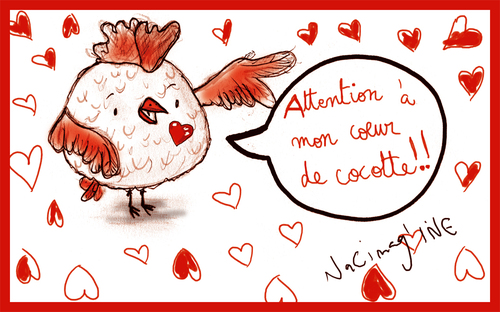 Attention à mon coeur de cocotte !