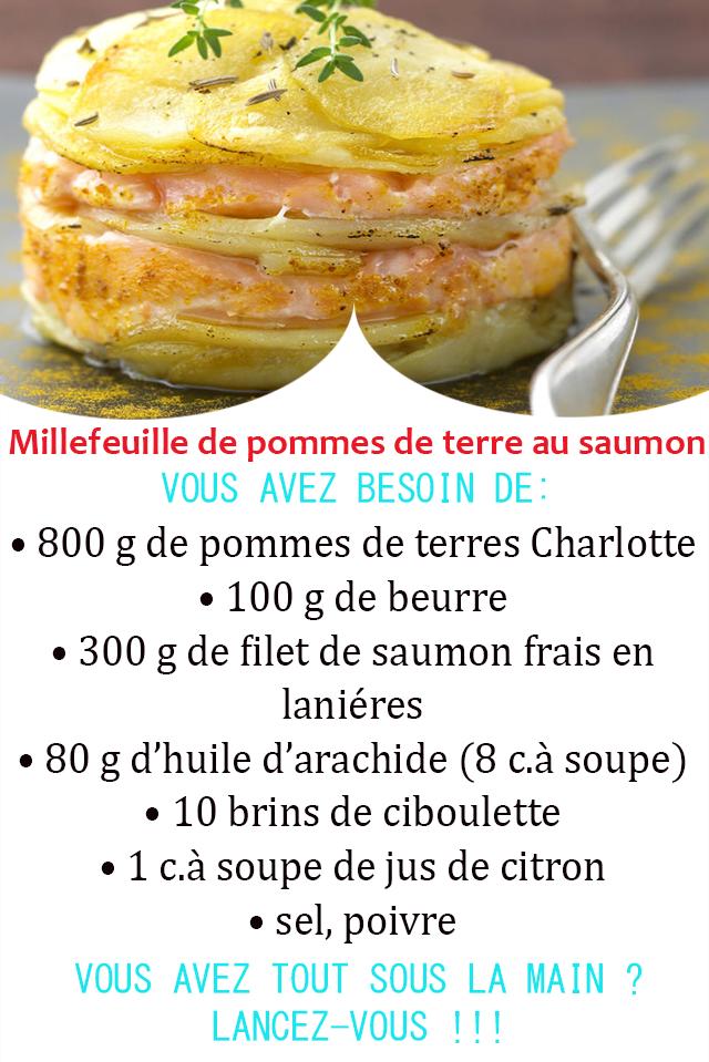 Peut être une image de aliment et texte qui dit 'Millefeuille de pommes de terre au saumon VOUS AVEZ BESOTN DE: 800 g de pommes de terres Charlotte 100 g de beurre 300 g de filet de saumon frais en laniéres .80 g d'huile d'arachide (8 c.à soupe) 10 brins de ciboulette 1 c.à soupe de jus de citron sel, poivre VOUS AVEZ TOUT SOUS LA MAIN? LANCEZ-VOUS!!'