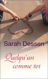Sarah Dessen - Quelqu'un comme toi