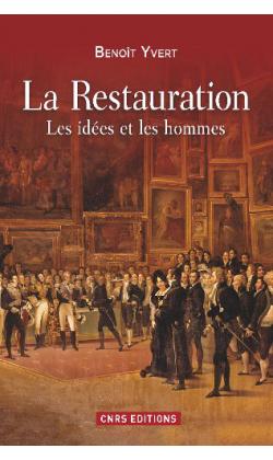 La Restauration  -  Benoît Yvert