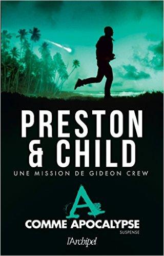 A comme apocalypse - Douglas Preston & Lincoln Child