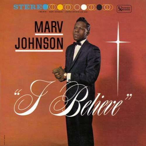 "Marv Johnson : Album "" I Believe "" United Artists Records UAS 6187 [ US ]"