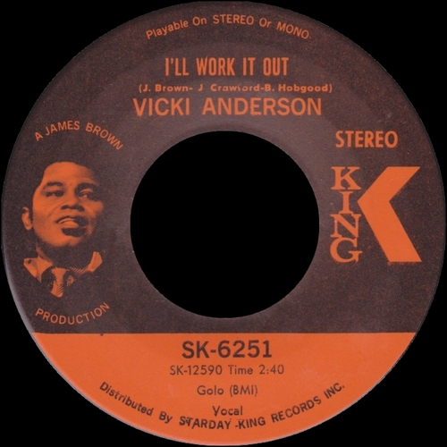 Vicki Anderson : Single SP King Records SK-6251 5 US ] le 06 Septembre 1969