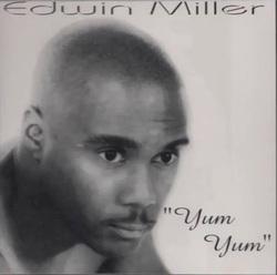 EDWIN MILLER - YUM YUM (CDM 1996)