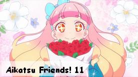 Aikatsu Friends! 11
