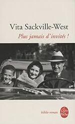 Plus jamais d'invités  Vita Sackville- West