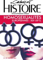 Homosexualités europénnes. XIXe-XXe siècles - Sylvie Chaperon,  Christelle Taraud. Cahiers d'histoire