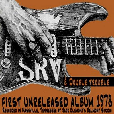 Le Choix des Lecteurs # 188 : Stevie Ray Vaughan - First Unreleased album 1978 + bonus live