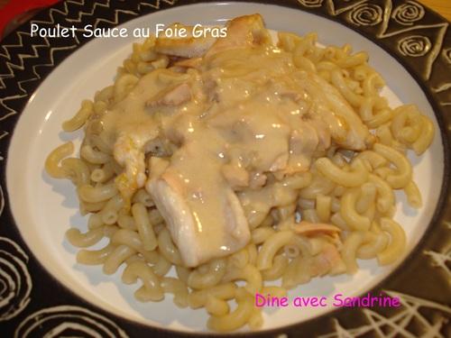 Des escalopes de Poulet, sauce au foie gras