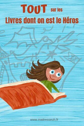 Aider les enfants / ados qui n'aiment pas lire : Livres dont on est le héros
